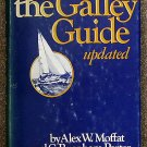 Alexander White Moffat, C  Burnham Porter:   The galley guide, updated  a purely humanitarian work p