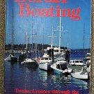 Phyllis W Bultmann, Bill Bultmann:   Border boating  twelve cruises through the San Juan and Gulf Is
