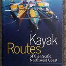 Peter McGee, BC Marine Trail Association:   Kayak routes of the Pacific Northwest coast
