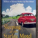 Bailey White:   Sleeping at the Starlite Motel  and other adventures on the way back home