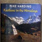Mike Harding:   Footloose in the Himalaya