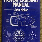 John Mellor:   The motor cruising manual