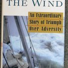 Pete Goss:   Close to the wind