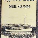Neil M Gunn:   Off in a boat