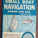 Charles Farrell:   Fell's official guide to small boat navigation