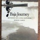Robin Carey:   Baja journey  reveries of a sea-kayaker