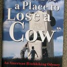 """Tim Brookes:   """"A hell of a place to lose a cow"""""""
