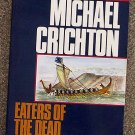 Michael Crichton:   Eaters of the dead  the manuscript of Ibn Fadlan, relating his experiences with