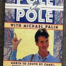 Michael Palin, Basil Pao:   Pole to pole with Michael Palin  north to south by camel, river raft, an