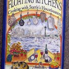 Floating Homes Association:   Floating kitchens  cooking with Seattle's houseboaters