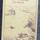 Harlan Hubbard:   Shantyboat  a river way of life