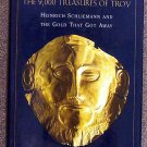 Caroline Moorehead:   Lost and found  the 9,000 treasures of Troy  Heinrich Schliemann and the gold