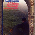 John Kenneth Galbraith:   A China passage.