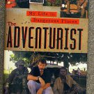 Robert Young Pelton:   The adventurist  my life in dangerous places
