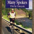 Lars Clausen, Robert Kerrey:   One wheel, many spokes  USA by unicycle