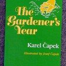 Karel Capek:   The gardener's year