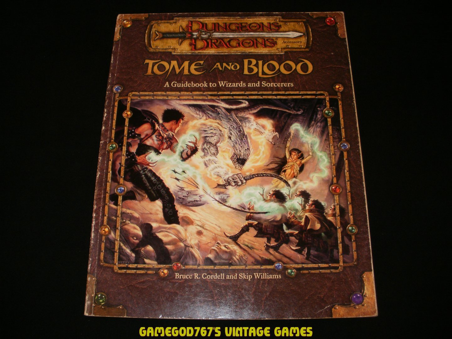 Tome and Blood - Bruce R. Cordell and Skip Williams (2001) - Dungeons and Dragons Paperback