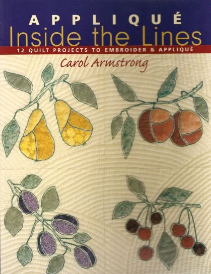 Applique Inside the Lines Quilt Projects Book OOP
