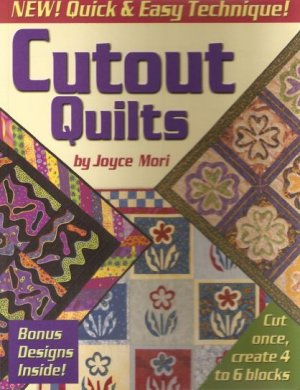 Cutout Quilts Quick Easy Quilt Pattern Book