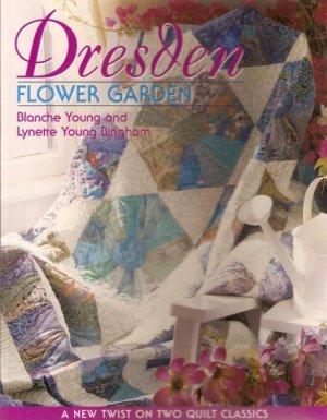 Dresden Flower Garden Quilt Projects Book OOP