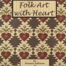 Folk Art With Heart Quilt Projects Book OOP