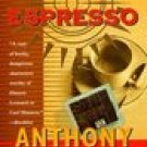 Double Espresso -Anthony Bruno