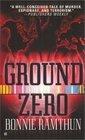 Ground Zero -Bonnie Ramthun