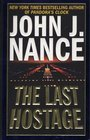 The Last Hostage -John J. Nance