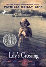 Lily's Crossing -Patricia Reilly Giff