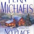 No Place Like Home -Fern Michaels