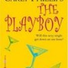 The Playboy (Chandler Brothers, No 2) -Carly Phillips