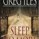 Sleep No More -Greg Iles