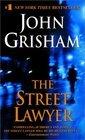 The Street Lawyer -John Grisham