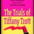 The Trials Of Tiffany Trott -Isabel Wolff