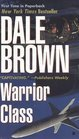 Warrior Class -Dale Brown
