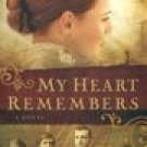 My Heart Remembers -Kim Vogel Sawyer