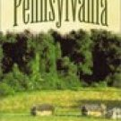 Pennsylvania: Four Complete Novels from the Heart of Colonial America