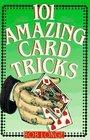101 Amazing Card Tricks -Bob Longe