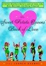 The Sweet Potato Queens' Book of Love -Jill Conner Browne