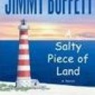 A Salty Piece of Land -Jimmy Buffett