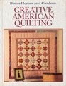 Better Homes and Gardens Creative American Quilting