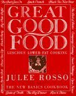 Great Good Food : Luscious Lower-Fat Cooking