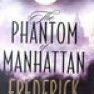 The Phantom of Manhattan -Frederick Forsyth