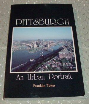 Pittsburgh: An Urban Portrait