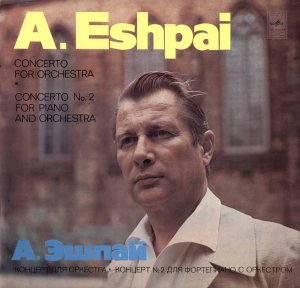Eshpai Concerto Grosso for trumpet, piano, vibraphone, double-bass and orch Melodiya C10 05659