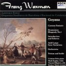 Franz Waxman: Goyana; Carmen Fantasie; Roumanian Rhapsody No. 1 KOCH 3-7444-2H1