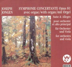 Jongen: Symphonie Concertante, Op. 81/Suite, Op. 48 Koch Schwann CD