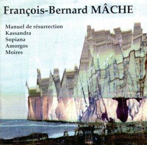 François-Bernard Mâche �manuel de résurrection� Musidisc 292602 IMPORT