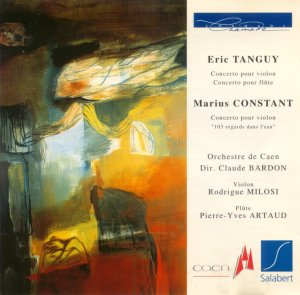 Eric Tanguy Flute & Violin Concertos Marius Constant CHAMADE - SALABERT CD France