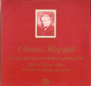 RESPIGHI Violin Sonata in B minor Robert Kunz violin Rudolf am Bach Adriano ADR2 LP